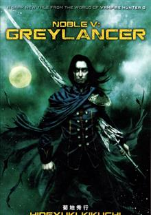 NOBLE V GREYLANCER NOVEL
