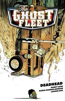 GHOST FLEET TP VOL 01 DEADHEAD