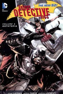 BATMAN DETECTIVE COMICS TP VOL 05 GOTHTOPIA (N52)