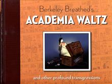 BERKELEY BREATHEDS ACADEMIA WALTZ & OTHER TRANSGRES HC
