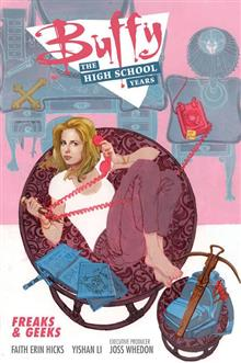 BUFFY HIGH SCHOOL YEARS FREAKS & GEEKS TP