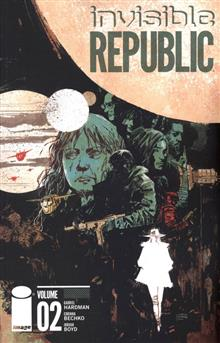 INVISIBLE REPUBLIC TP VOL 02 (MR)