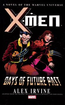 X-MEN DAYS FUTURE PAST PROSE NOVEL MASS MKT TP (RES)