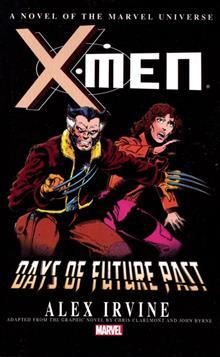 X-MEN DAYS FUTURE PAST PROSE NOVEL MASS MKT TP (RES)