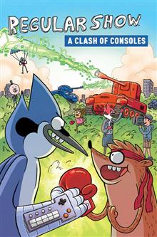 REGULAR SHOW ORIGINAL GN VOL 03 CLASH OF CONSOLES