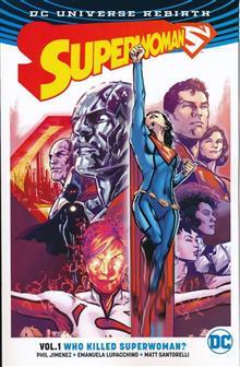 SUPERWOMAN TP VOL 01 WHO KILLED SUPERWOMAN (REBIRTH)
