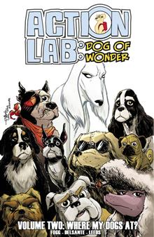 ACTION LAB DOG OF WONDER TP VOL 02 WHERE MY DOGS AT