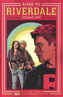 ROAD TO RIVERDALE TP VOL 02