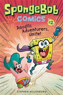 SPONGEBOB COMICS TP VOL 02 AQUATIC ADVENTURERS UNITE