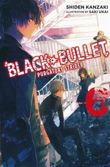 BLACK BULLET LIGHT NOVEL SC VOL 06 PURGATORY STRIDER