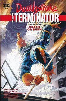 DEATHSTROKE THE TERMINATOR TP VOL 04 CRASH OR BURN