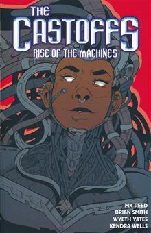 CASTOFFS TP VOL 03 RISE OF MACHINES