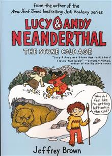LUCY & ANDY NEANDERTHAL GN VOL 02 STONE COLD AGE