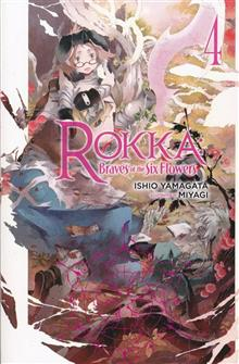 ROKKA BRAVES OF SIX FLOWERS LIGHT NOVEL SC VOL 04