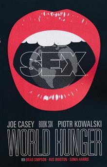 SEX TP VOL 06 WORLD HUNGER (MR)