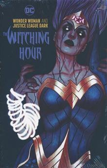 WONDER WOMAN & JUSTICE LEAGUE DARK WITCHING HOUR HC