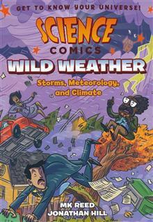 SCIENCE COMICS WILD WEATHER SC GN