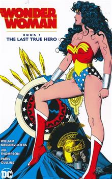 WONDER WOMAN THE LAST TRUE HERO TP BOOK 01