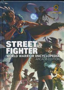 STREET FIGHTER WORLD WARRIOR ENCYCLOPEDIA HC ARCADE EDITION