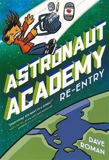 ASTRONAUT ACADEMY GN VOL 02 RE ENTRY