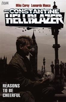 HELLBLAZER REASONS TO BE CHEERFUL TP (MR)