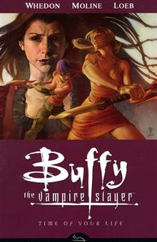 BUFFY TVS SEASON 8 VOL 4 TIME OF YOUR LIFE TP