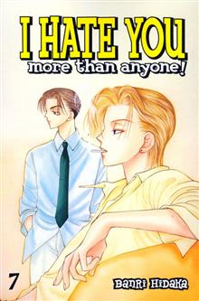 I HATE YOU MORE THAN ANYONE VOL 7