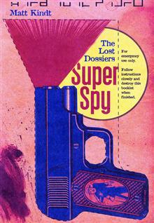 SUPER SPY LOST DOSSIERS GN
