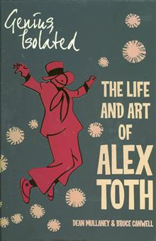 GENIUS ISOLATED LIFE & ART OF ALEX TOTH HC