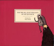 YOURE ALL JUST JEALOUS OF MY JETPACK HC (MR)