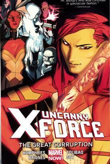 UNCANNY X-FORCE TP VOL 03 GREAT CORRUPTION