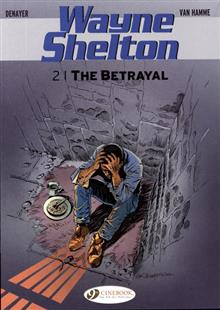 WAYNE SHELTON GN VOL 02 BETRAYAL