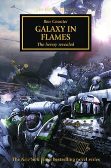 WARHAMMER 40K HORUS HERESY GALAXY IN FLAMES TP