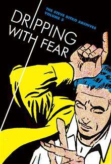 STEVE DITKO ARCHIVES HC VOL 05 DRIPPING FEAR
