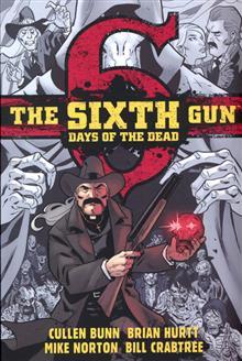 SIXTH GUN DAYS OF THE DEAD TP