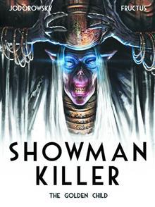 SHOWMAN KILLER HC VOL 02 (OF 3) GOLDEN CHILD (MR)