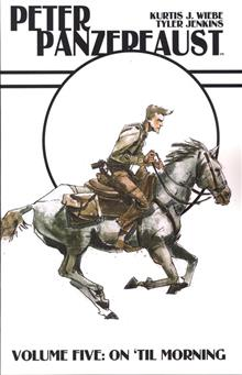 PETER PANZERFAUST TP VOL 05 ON TIL MORNING