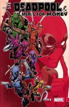 DEADPOOL MERCS FOR MONEY TP VOL 02 IVX