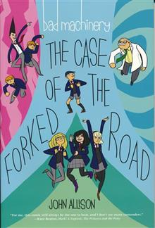 BAD MACHINERY GN VOL 07 THE CASE OF THE FORKED ROAD