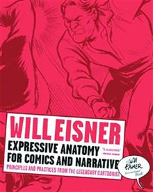 WILL EISNERS EXPRESSIVE ANATOMY FOR COMICS SC NEW PTG