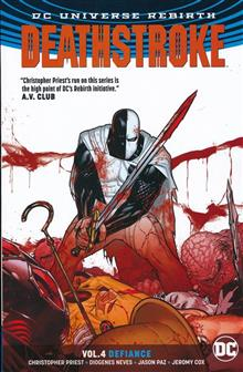 DEATHSTROKE TP VOL 04 DEFIANCE REBIRTH