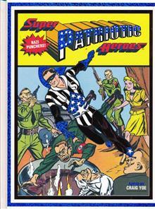 SUPER PATRIOTIC HEROES HC