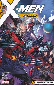 X-MEN GOLD TP VOL 04 NEGATIVE WAR ZONE