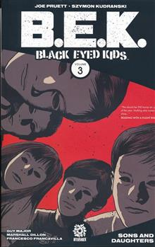 BLACK EYED KIDS TP VOL 03 SONS & DAUGHTERS (MR)