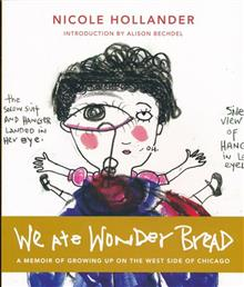 WHEN WE ALL ATE WONDERBREAD NOVEL SC (MR)