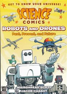 SCIENCE COMICS ROBOTS & DRONES GN
