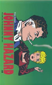 JOHNNY HAZARD DAILIES HC VOL 06 1952 - 1954 (RES)