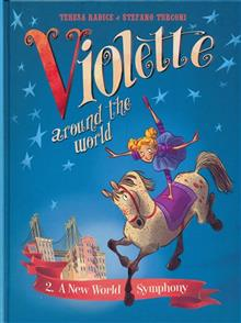 VIOLETTE AROUND THE WORLD HC VOL 02 NEW WORLD SYMPHONY