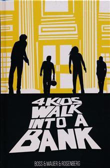 4 KIDS WALK INTO A BANK HC (MR)