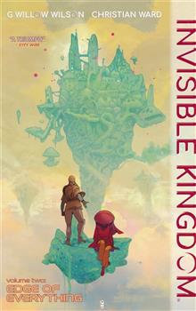 INVISIBLE KINGDOM TP VOL 02 EDGE OF EVERYTHING (MR)